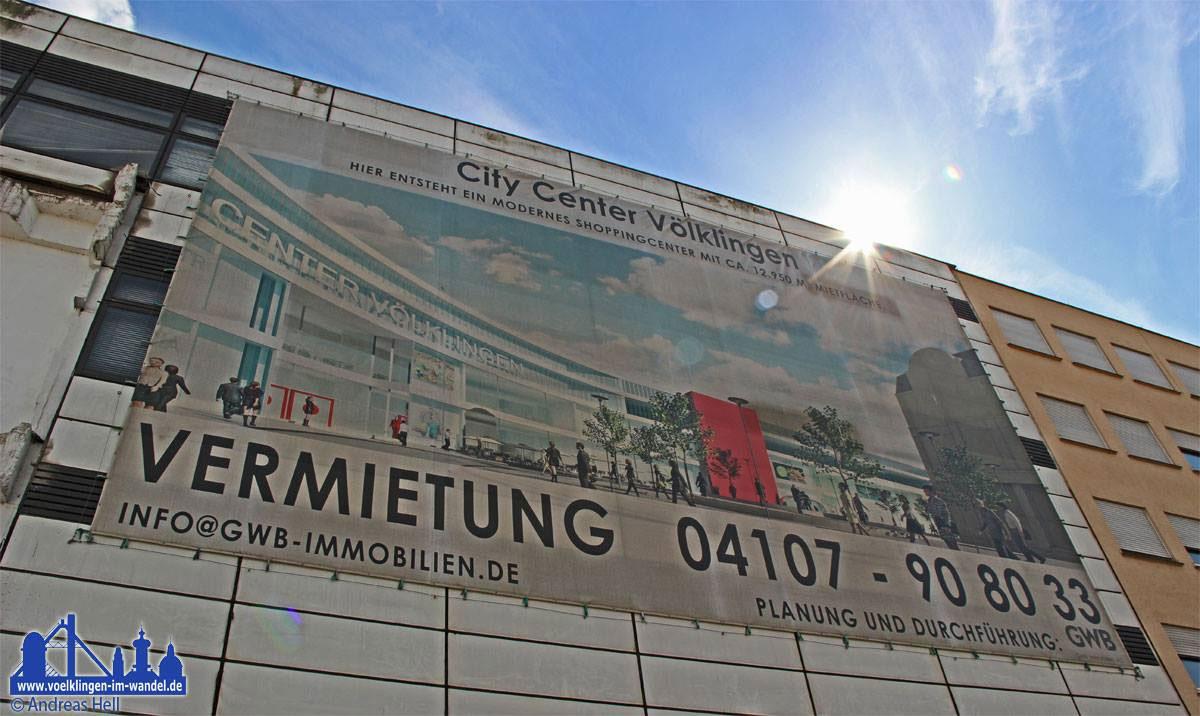 City Center Projekt in Völklingen entgültig am Ende? Dieses Banner hängt schon lange nicht mehr.