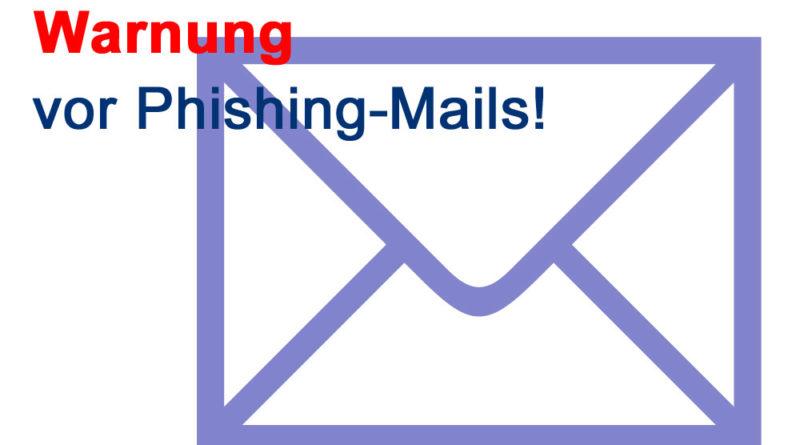 Warnung vor Pishingmails