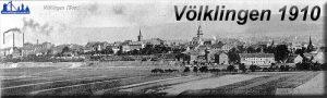 Ein Blick auf Völklingen um 1910